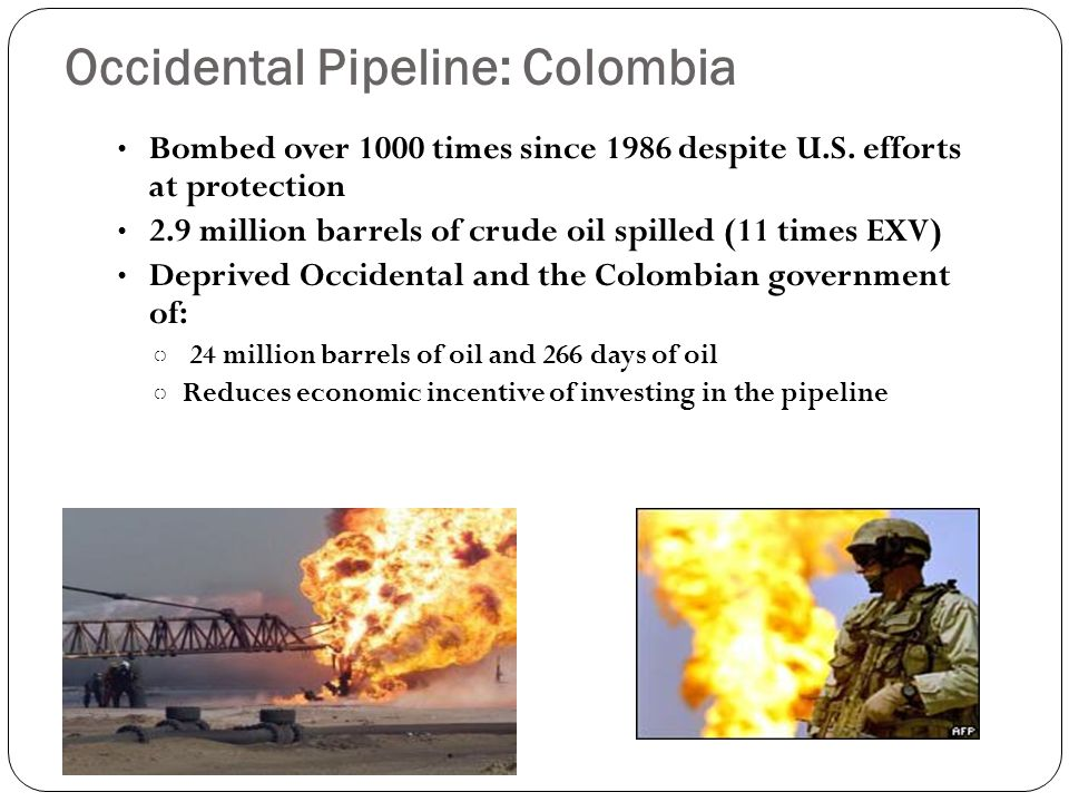 Occidental Pipeline: Colombia Bombed over 1000 times since 1986 despite U.S.