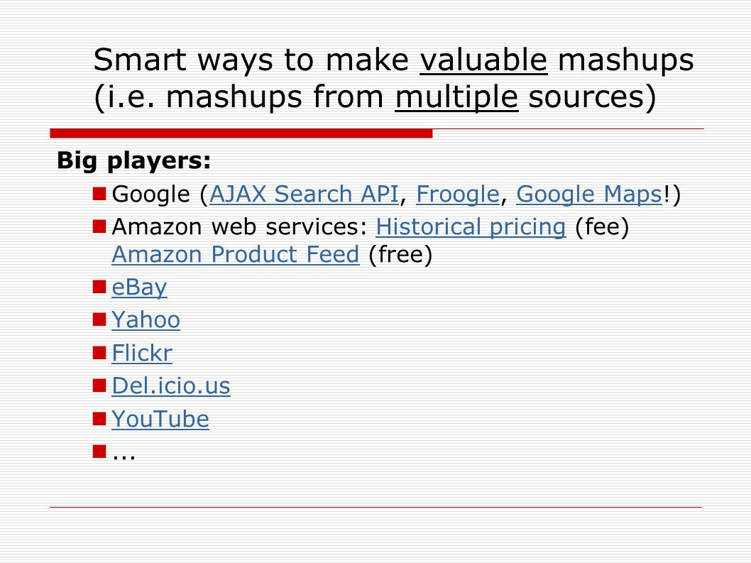 Smart ways to make valuable mashups (i.e.