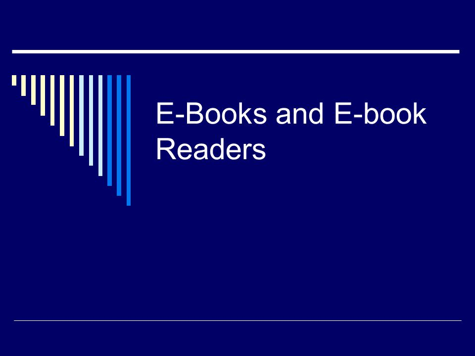 E-Books and E-book Readers