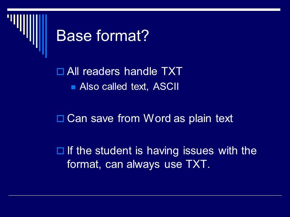 Base format.