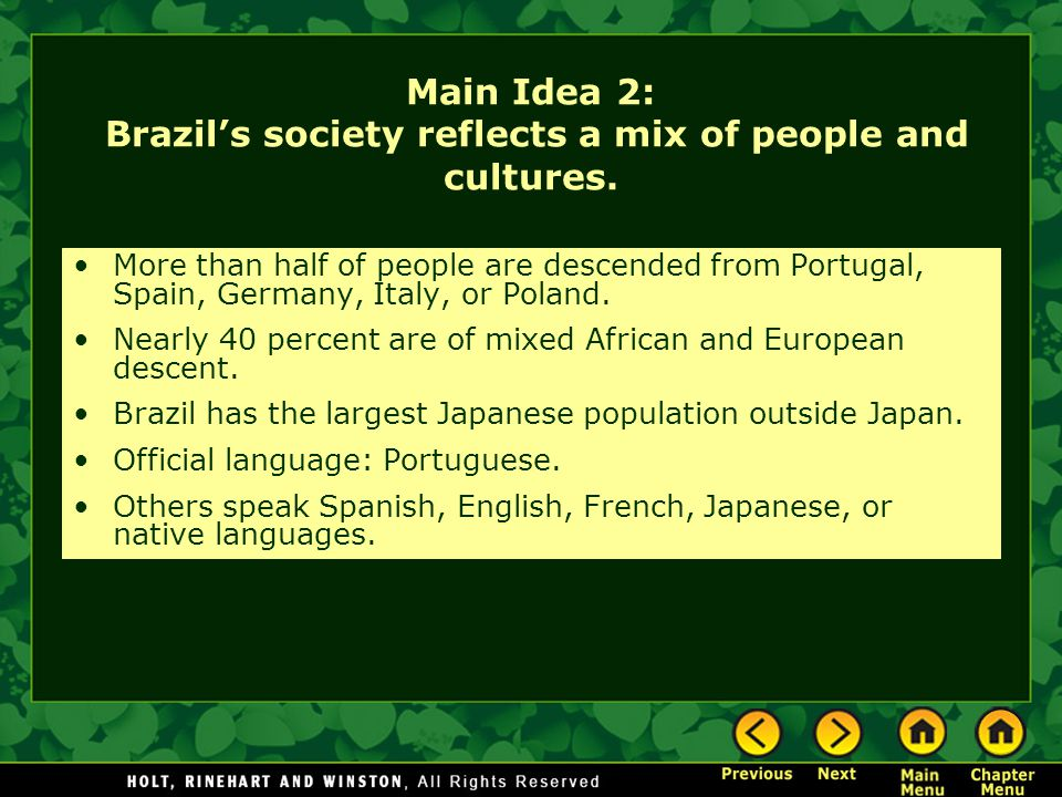 Main Idea 2: Brazil's society reflects a mix of people and cultures.