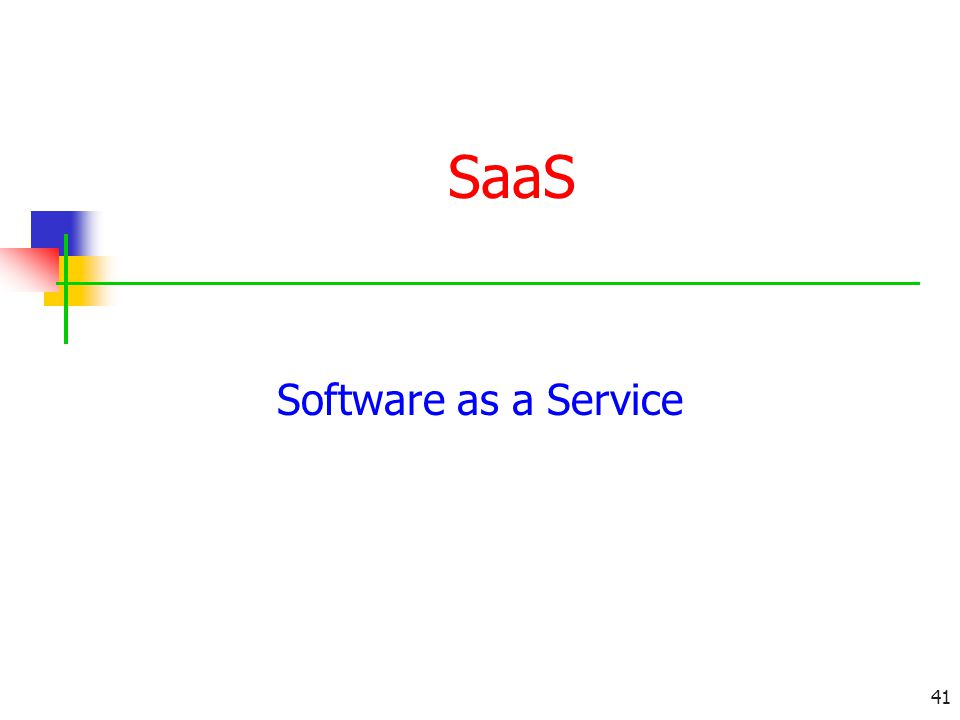 SaaS Software as a Service 41
