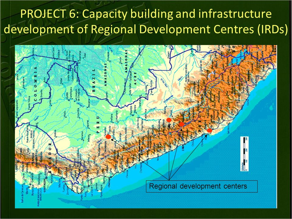 PROJECT 6: Capacity building and infrastructure development of Regional Development Centres (IRDs) Regional development centers