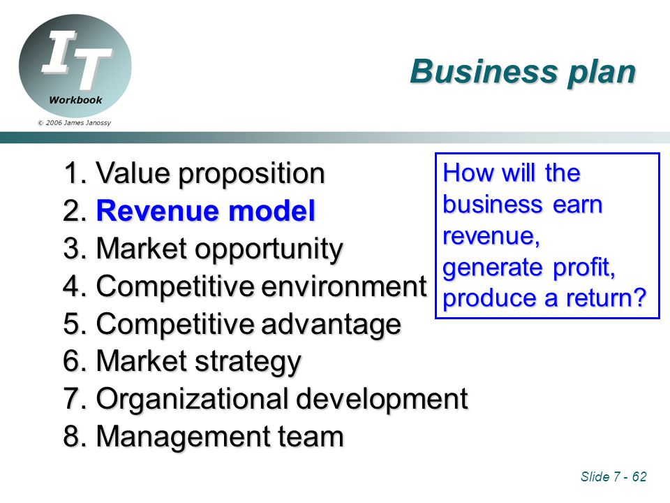 Slide 7 - 62 1. Value proposition 2. Revenue model 3.