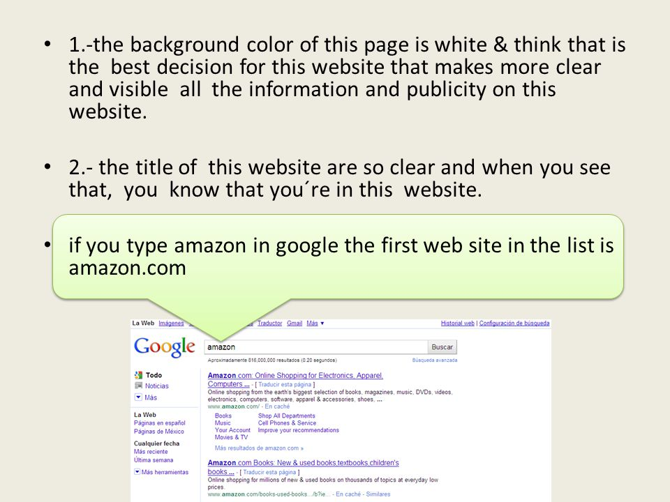 1.-the background color of this page is white & think that is the best decision for this website that makes more clear and visible all the information and publicity on this website.
