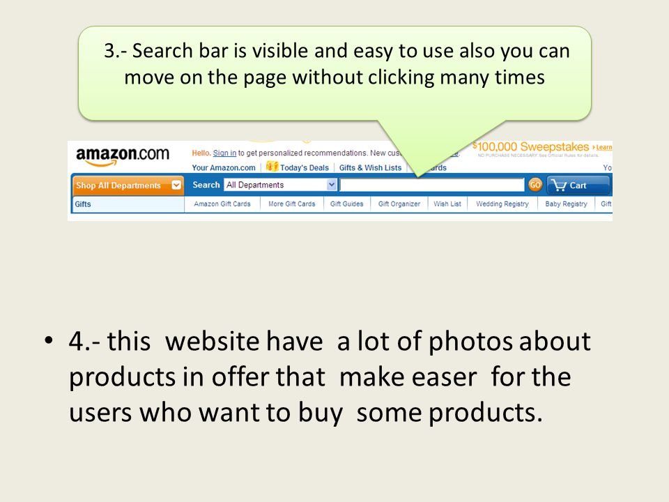 4.- this website have a lot of photos about products in offer that make easer for the users who want to buy some products. 3.- Search bar is visible a