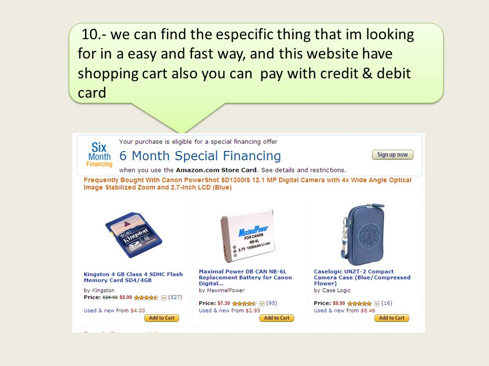 10.- we can find the especific thing that im looking for in a easy and fast way, and this website have shopping cart also you can pay with credit & debit card