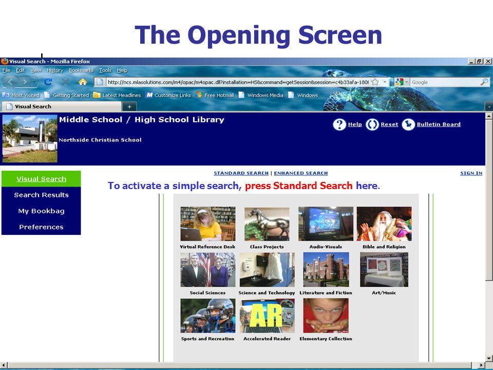 The Opening Screen To activate a simple search, press Standard Search here.