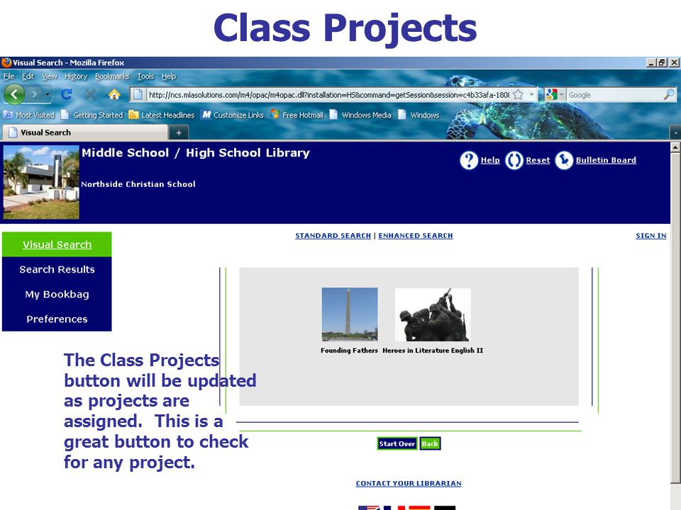 Class Projects The Class Projects button will be updated as projects are assigned. This is a great button to check for any project.