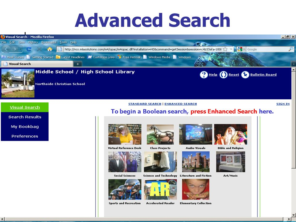 Advanced Search To begin a Boolean search, press Enhanced Search here.