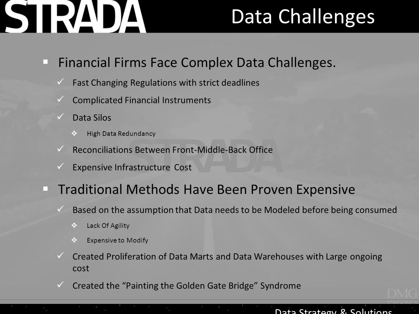 Data Strategy & Solutions Data Challenges  Financial Firms Face Complex Data Challenges.