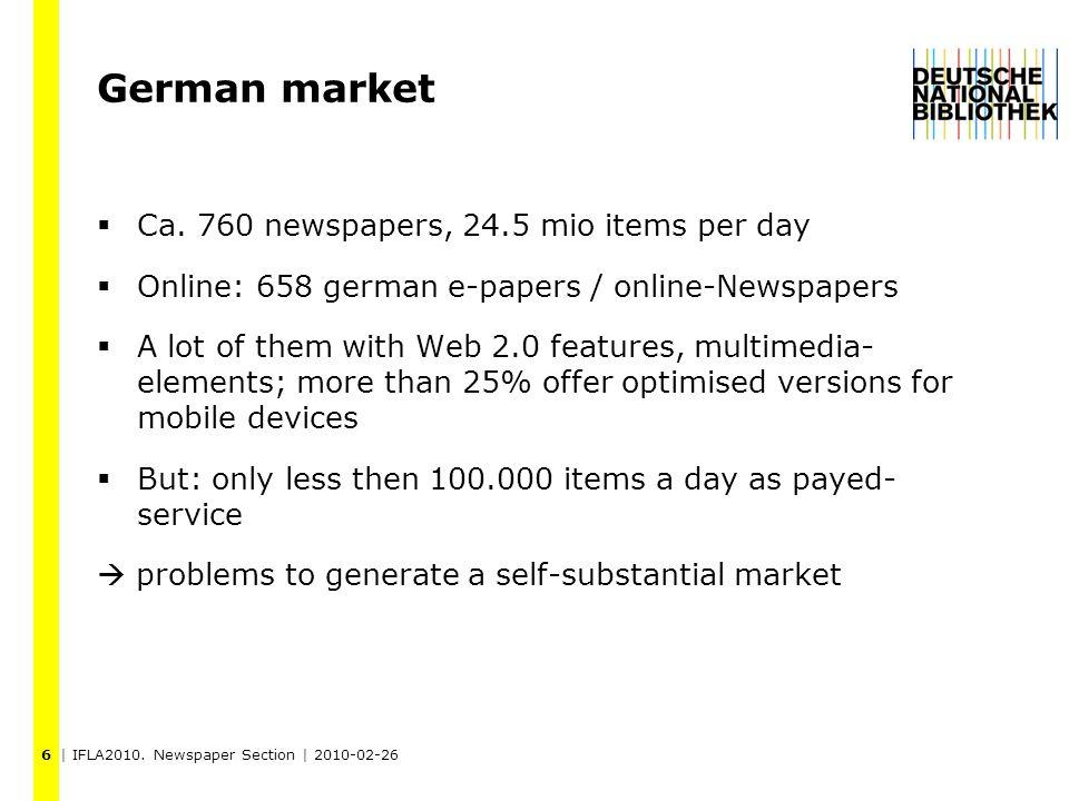 | IFLA2010. Newspaper Section | 2010-02-26 German market  Ca.