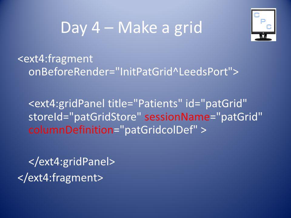 Day 4 – Make a grid