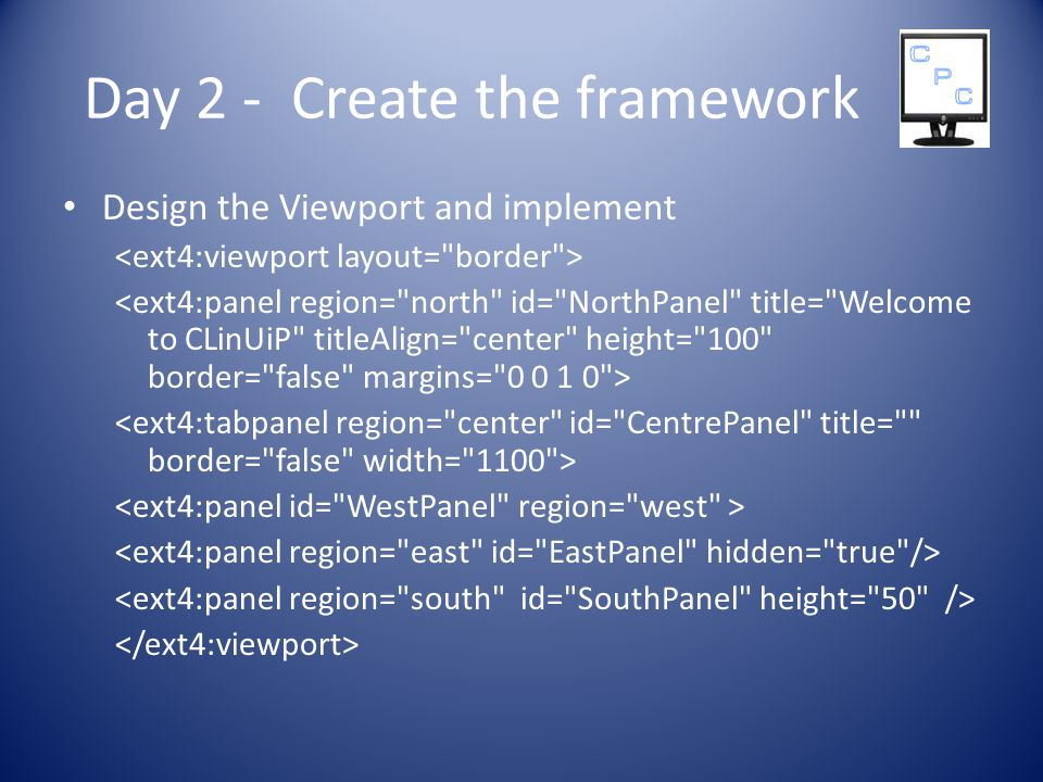 Day 2 - Create the framework Design the Viewport and implement