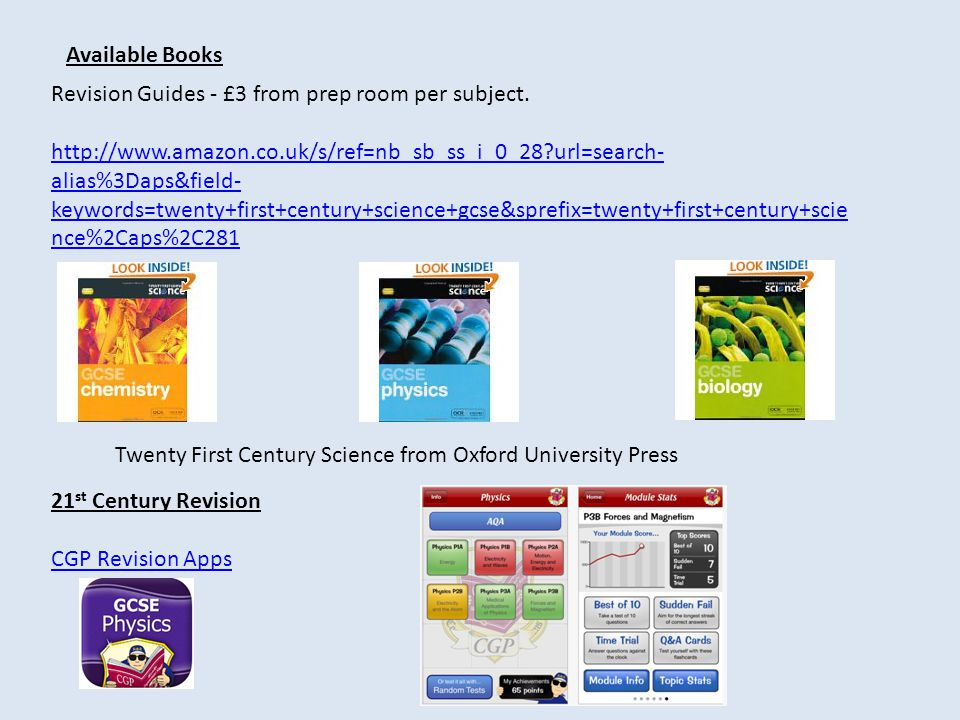 Revision Guides - £3 from prep room per subject.