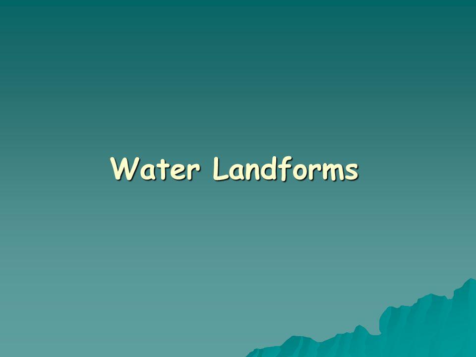 Water Landforms