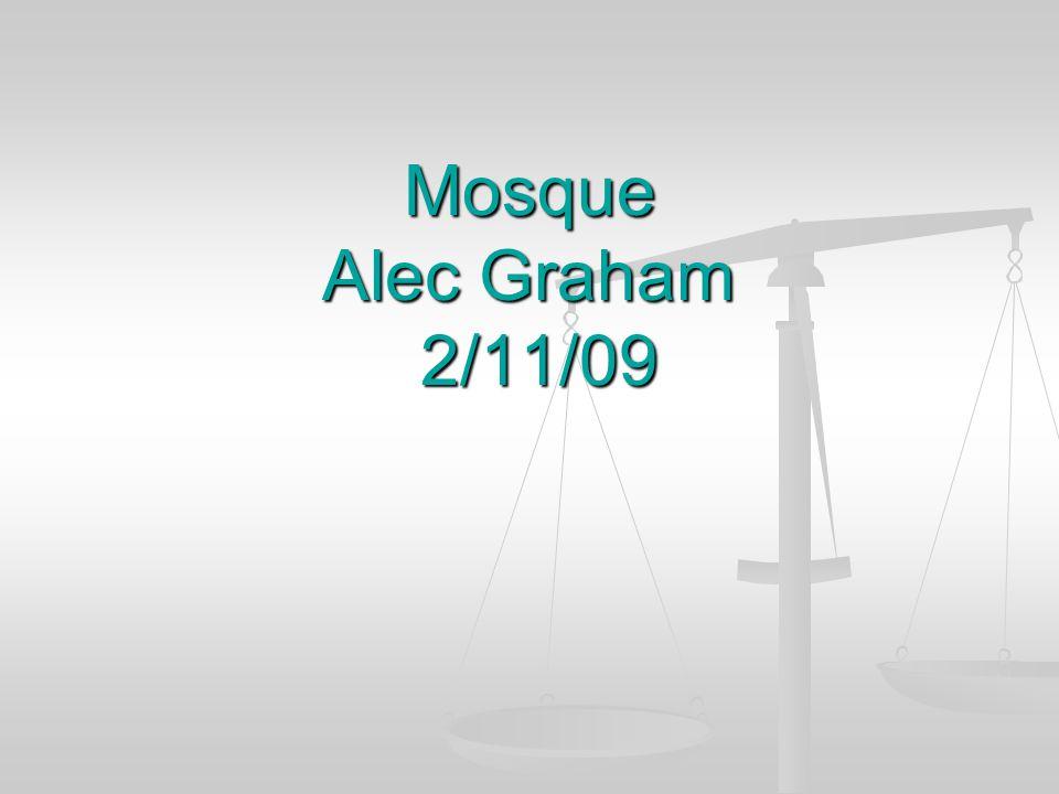 Mosque Alec Graham 2/11/09