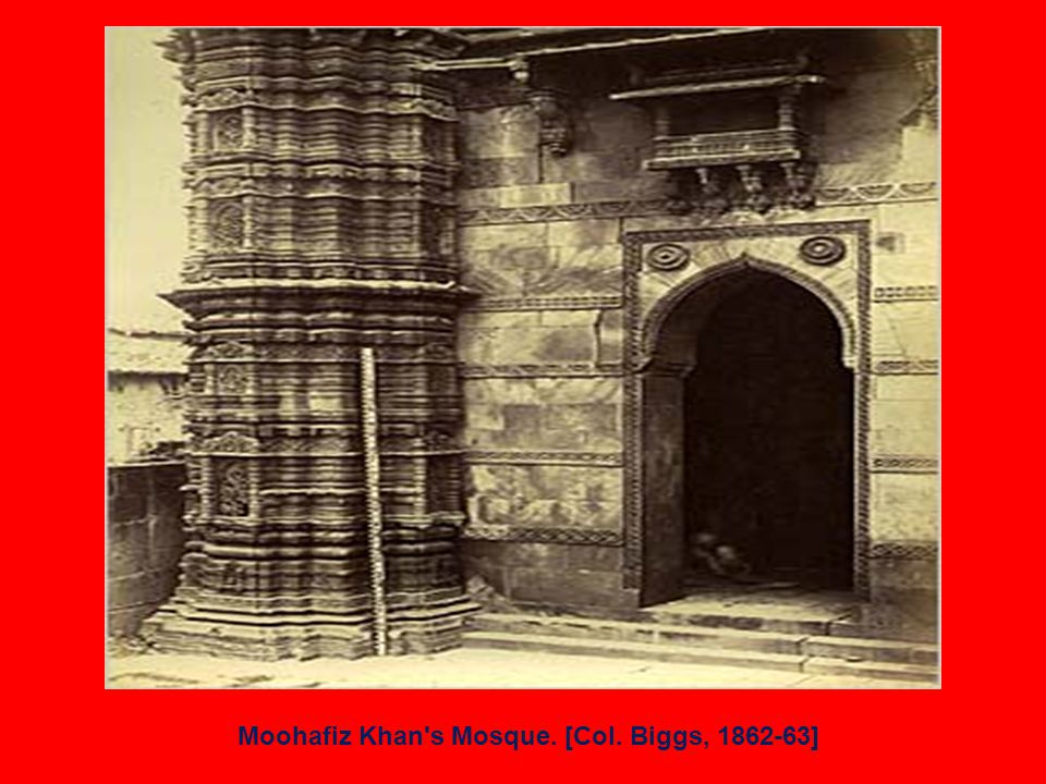 Moohafiz Khan s Mosque. [Col. Biggs, 1862-63]