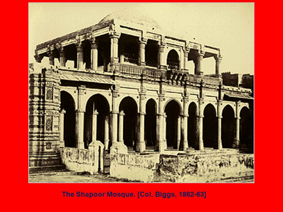 The Shapoor Mosque. [Col. Biggs, 1862-63]