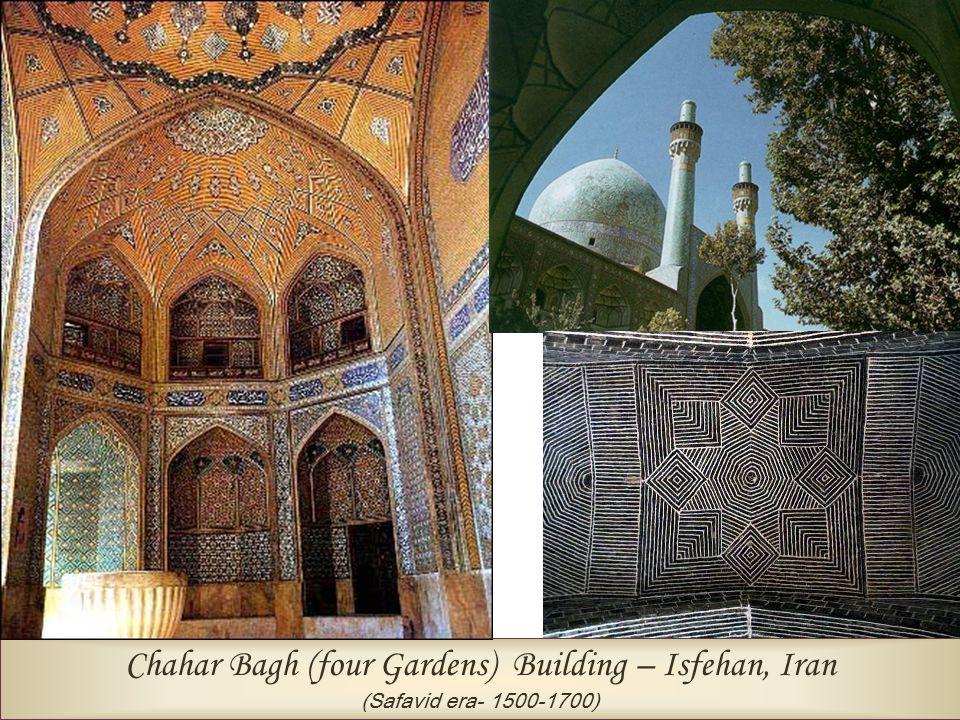 Chahar Bagh (four Gardens) Building – Isfehan, Iran (Safavid era- 1500-1700)
