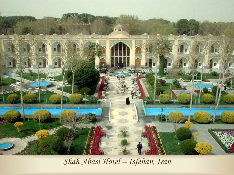 Shah Abasi Hotel – Isfehan, Iran