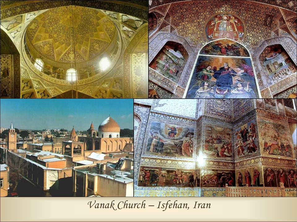 Vanak Church – Isfehan, Iran