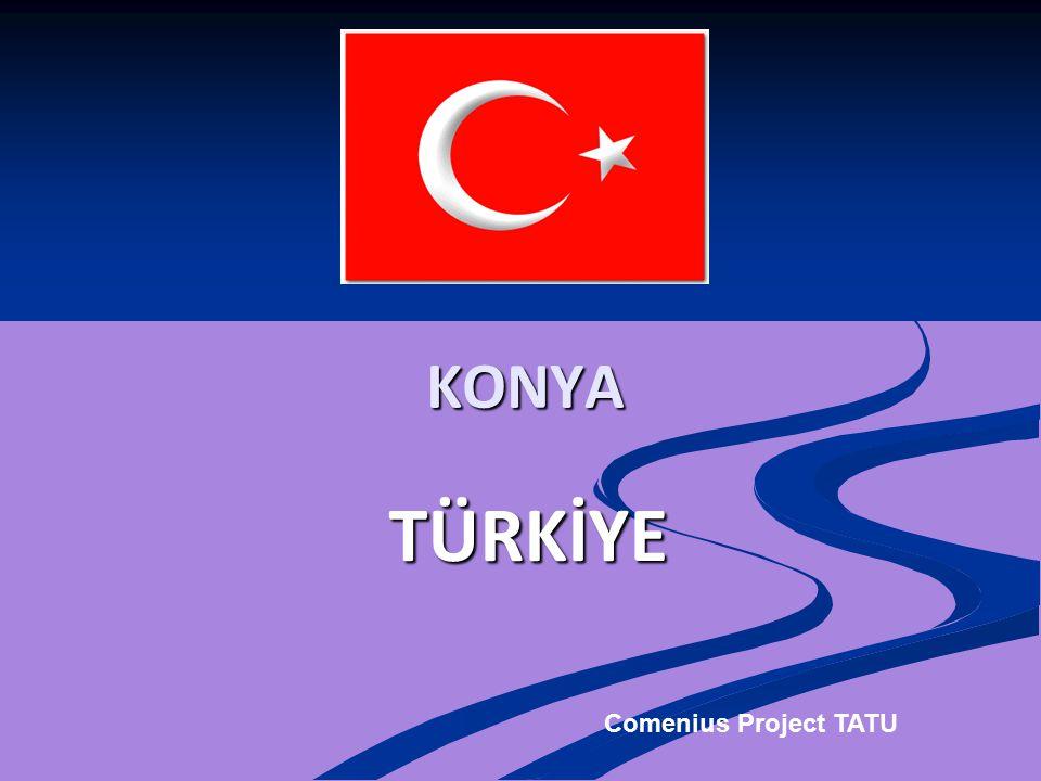 TÜRKİYE KONYA Comenius Project TATU