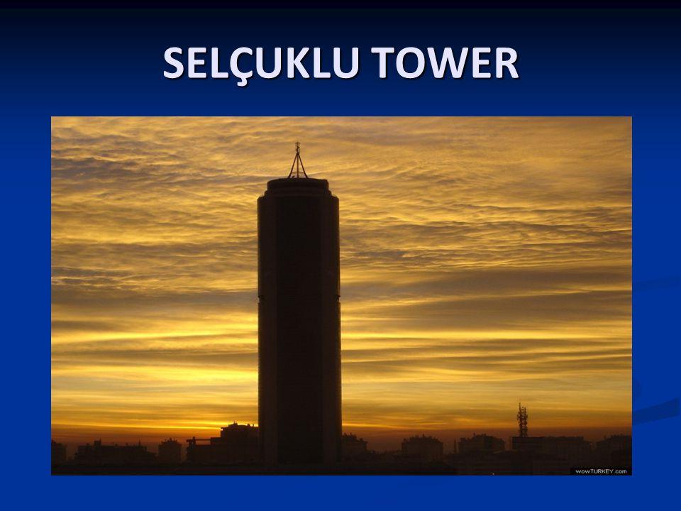SELÇUKLU TOWER
