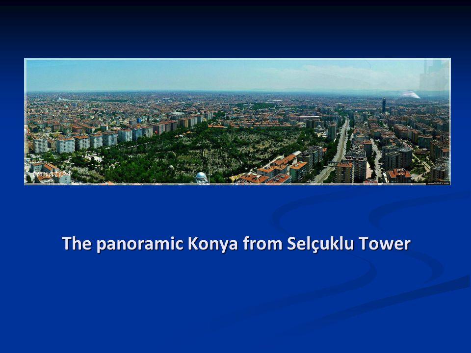 The panoramic Konya from Selçuklu Tower