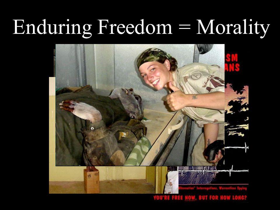 Enduring Freedom = Morality