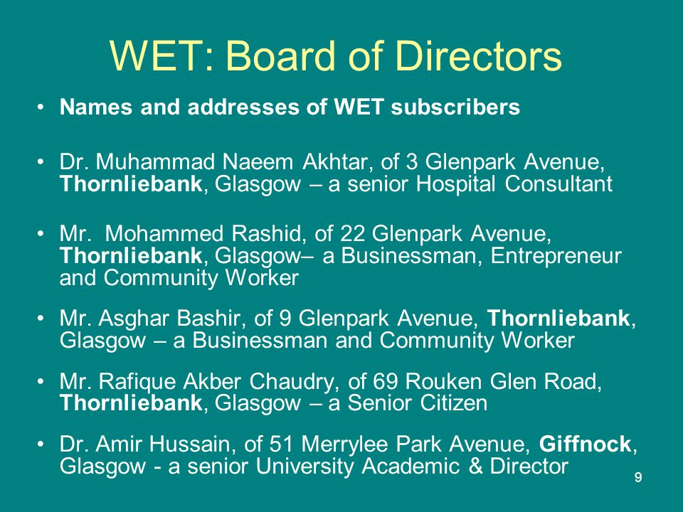 10 WET: Conditions of Benefit - I As stated in the founding document, the multi-cultural facility shall primarily serve the (after-school linguistic and religious) educational needs of the minority ethnic Muslim community but will also always remain open to the whole community (regardless of race or religion) to play its part in further promoting the good community relations that we already enjoy in East Renfrewshire