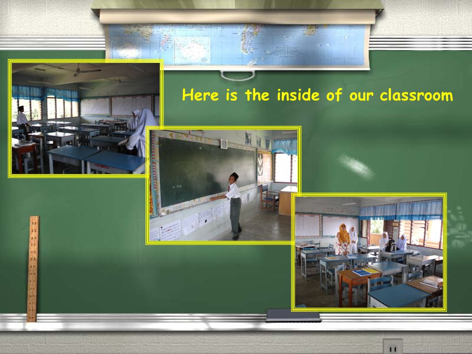 Here is the inside of our classroom