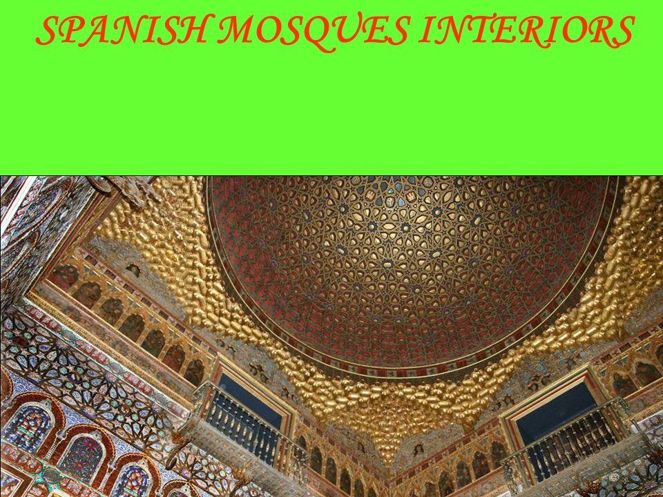 SPANISH MOSQUES INTERIORS