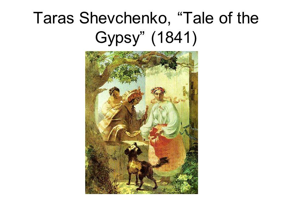 Taras Shevchenko, Tale of the Gypsy (1841)