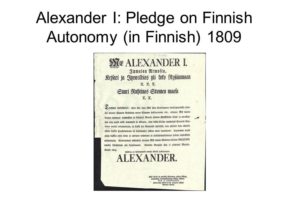 Alexander I: Pledge on Finnish Autonomy (in Finnish) 1809