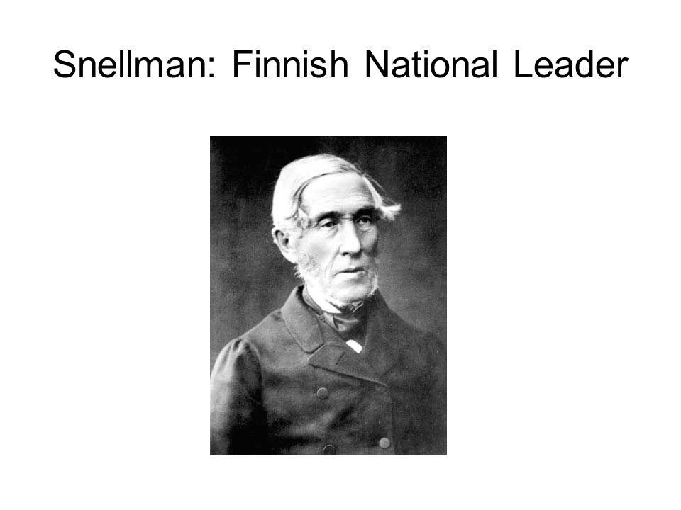 Snellman: Finnish National Leader