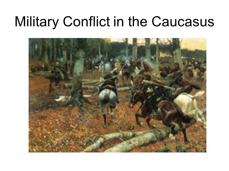 Military Conflict in the Caucasus