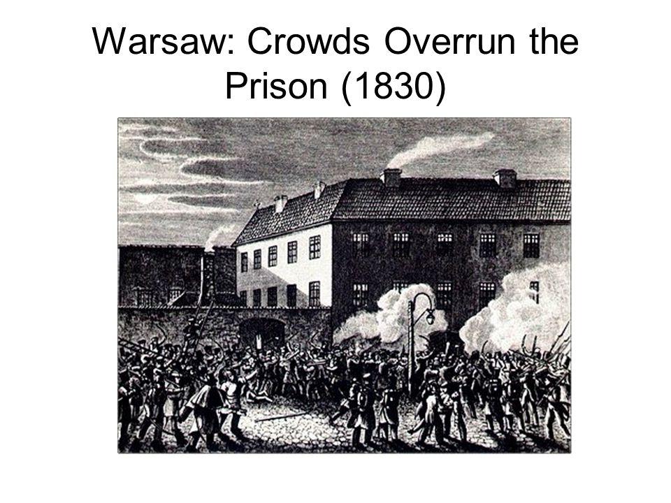 Warsaw: Crowds Overrun the Prison (1830)