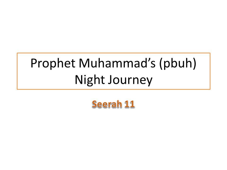 Prophet Muhammad's (pbuh) Night Journey