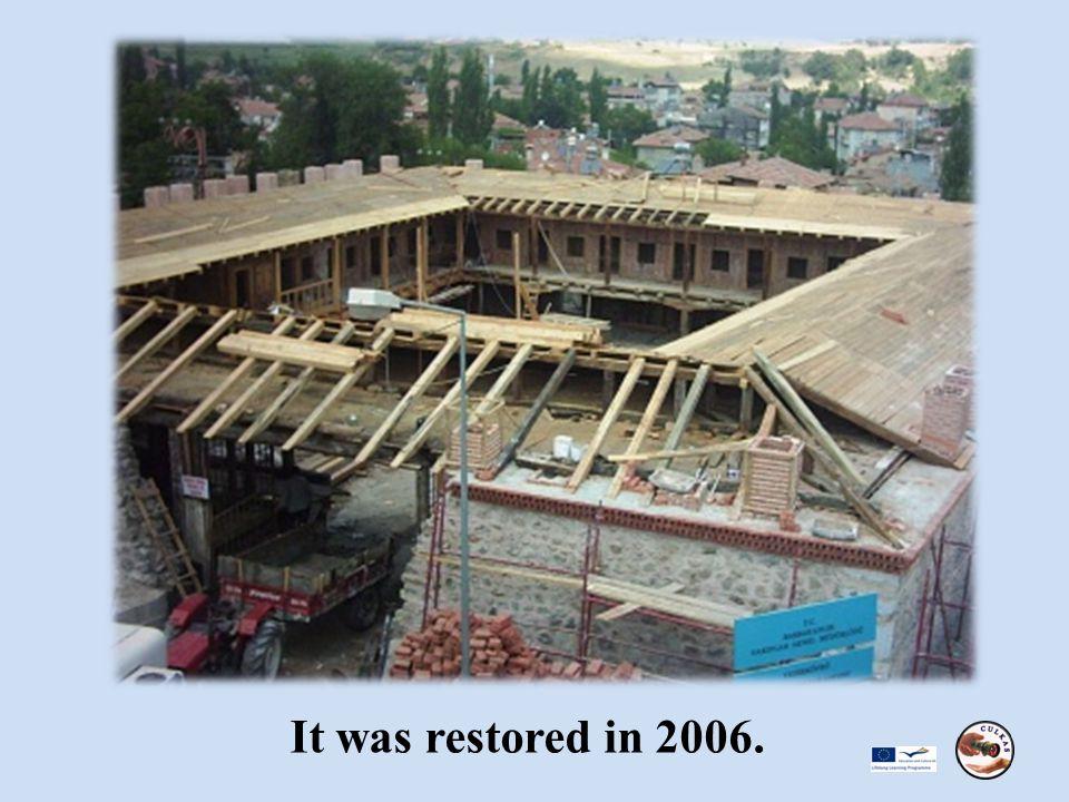 It was restored in 2006.