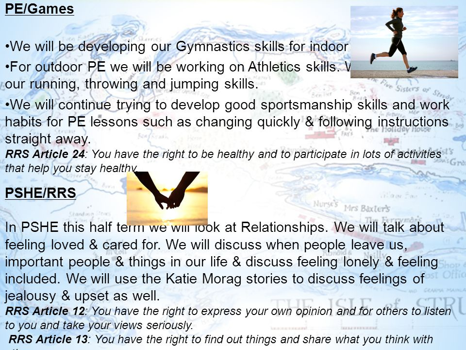PE/Games We will be developing our Gymnastics skills for indoor PE.