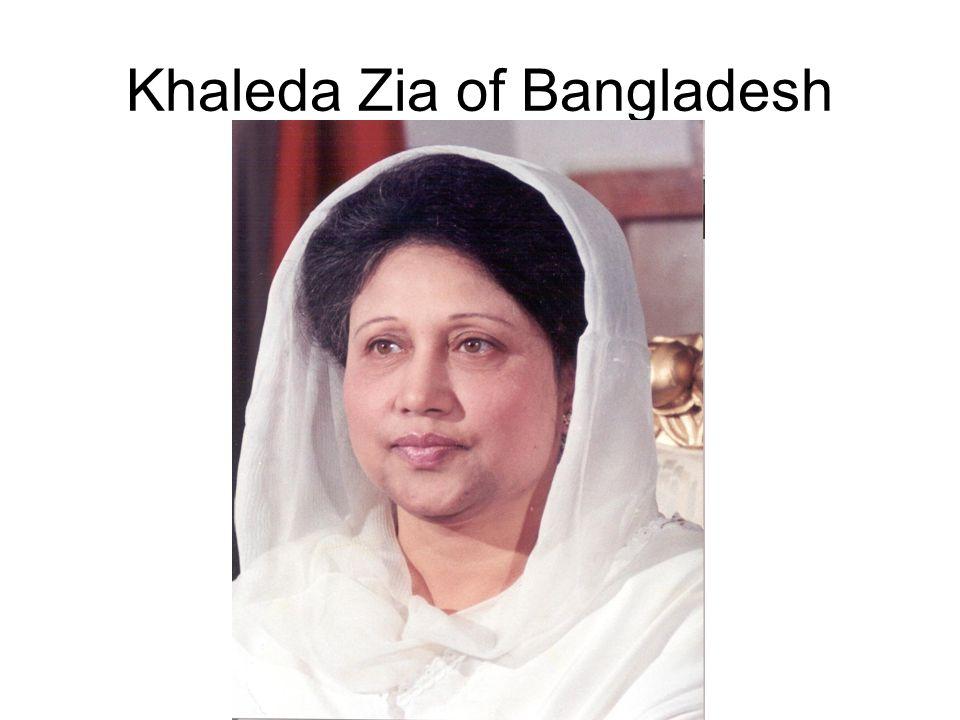 Khaleda Zia of Bangladesh