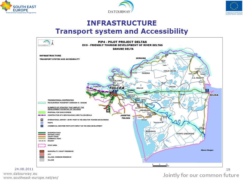 INFRASTRUCTURE Transport system and Accessibility 24.08.2011 19