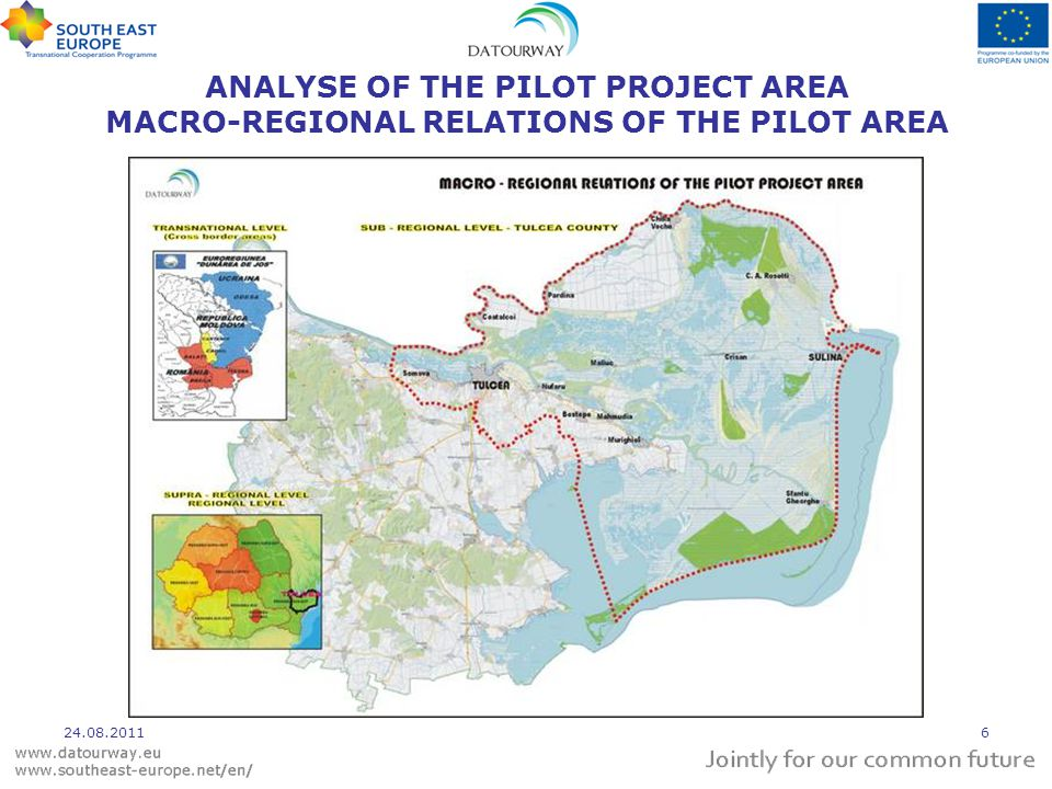 ANALYSE OF THE PILOT PROJECT AREA MACRO-REGIONAL RELATIONS OF THE PILOT AREA 24.08.20116