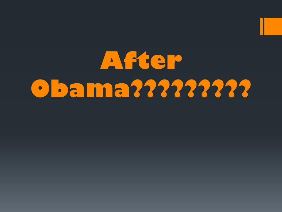 After Obama