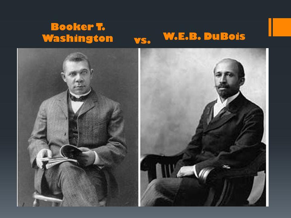 Booker T. Washington vs. W.E.B. DuBois