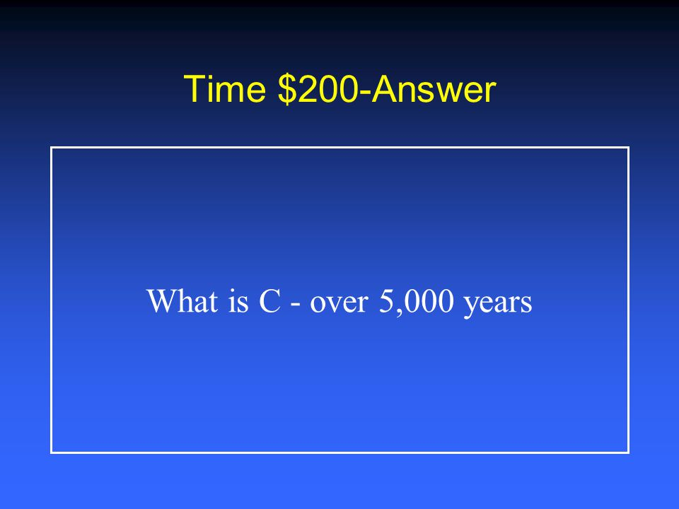 Time $100-Answer What is C - deposition and uplift