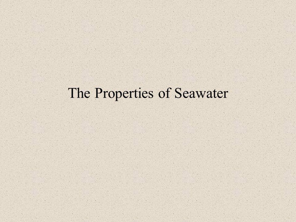 The Properties of Seawater