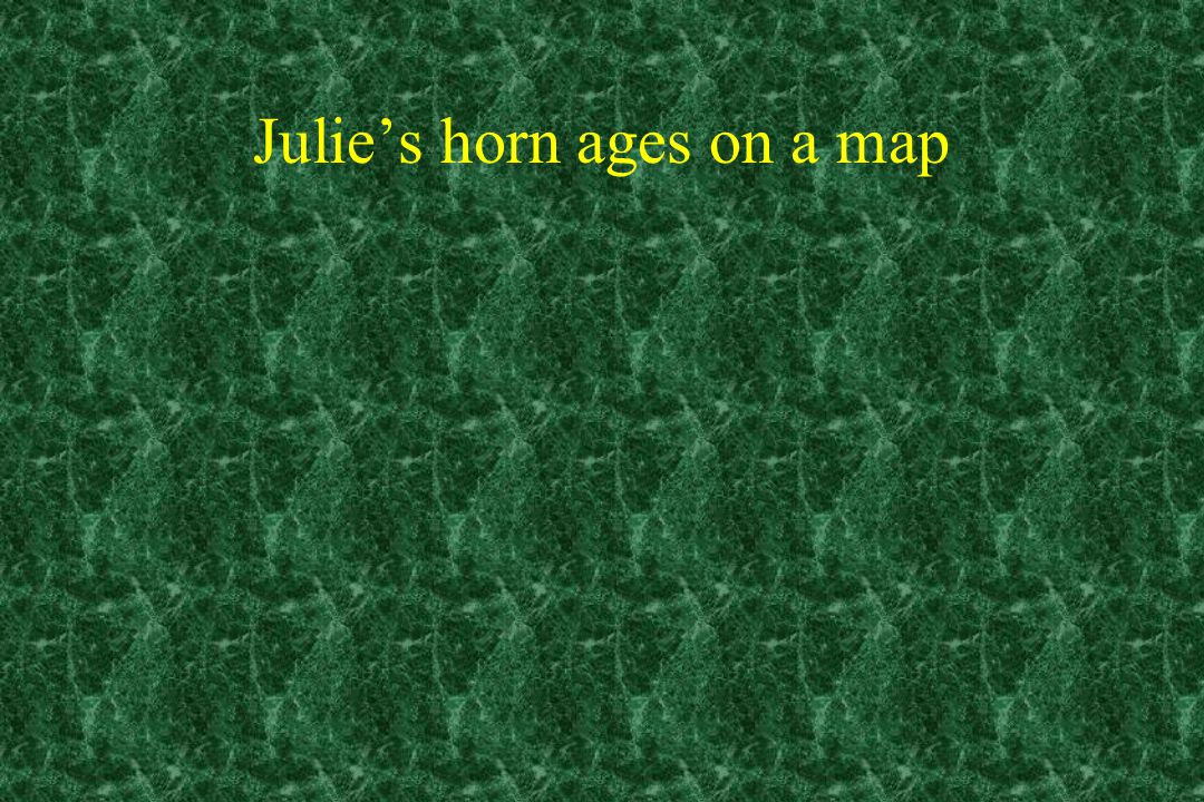 Julie's horn ages on a map