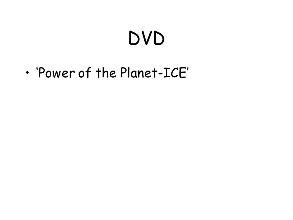 DVD 'Power of the Planet-ICE'